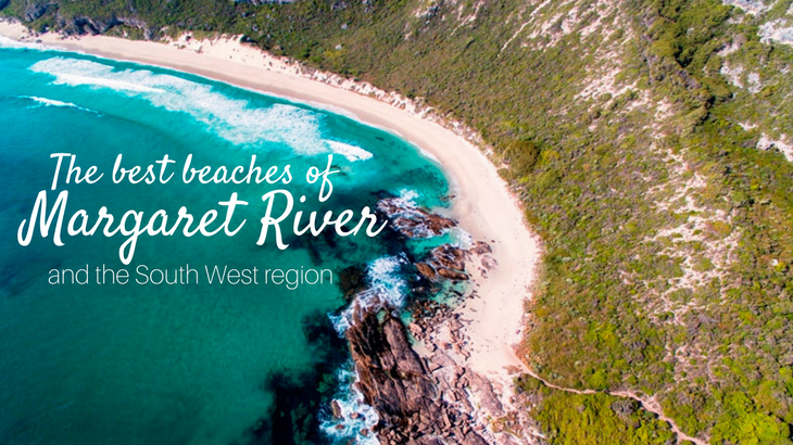 The best beaches of Margaret River, Western Australia