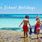 Ideas for Summer School Holidays